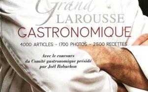 Larousse Gastronomique: открытая библия гастрономии
