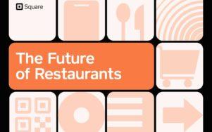 Будущее ресторанов на 2021 год в отчете Square